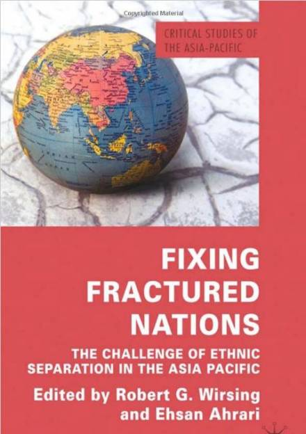 Book cover of Fixing Fractured Nations: the Challenge of Ethnic Separatism in the Asia-Pacific by Robert Wirsing and Mohammed E.  Ahrari