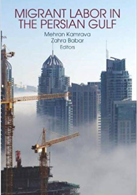 Book cover of Migrant Labor in the Persian Gulf by Mehran Kamrava and Zahra Barbar