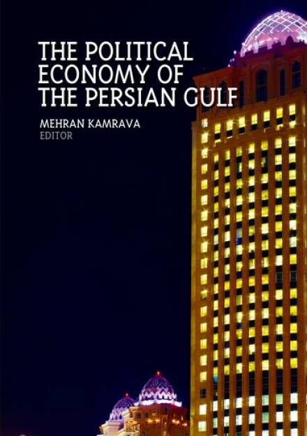 Book cover of The Political Economy of the Persian Gulf by Mehran Kamrava