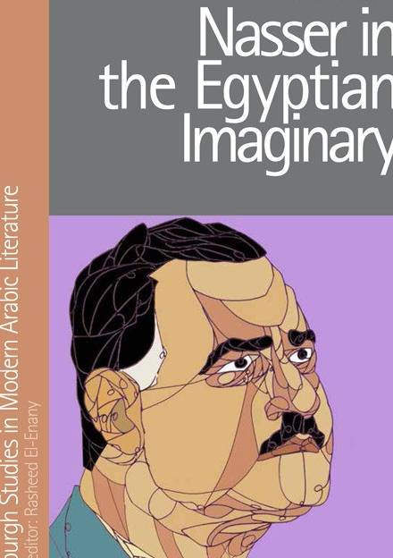 Book cover of Nasser in the Egyptian Imaginary  by Omar Khalifah