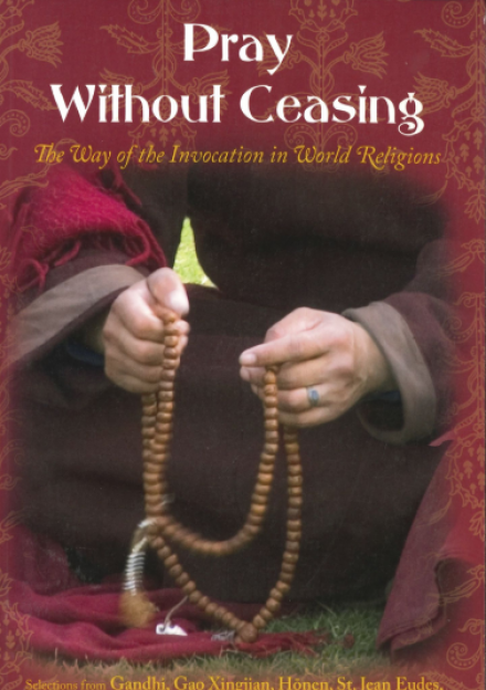 Book cover of Pray Without Ceasing : the Way of the Invocation in World Religions by Patrick Laude