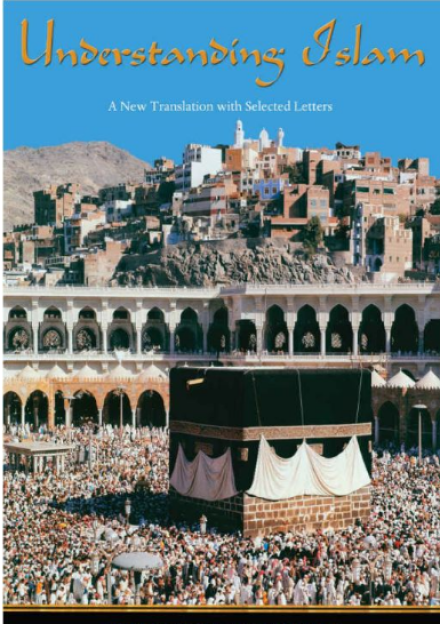 Book cover of Understanding Islam: a New Translation with Selected Letters by Patrick Laude, Frithjof Schuon and Annemarie Schimmel