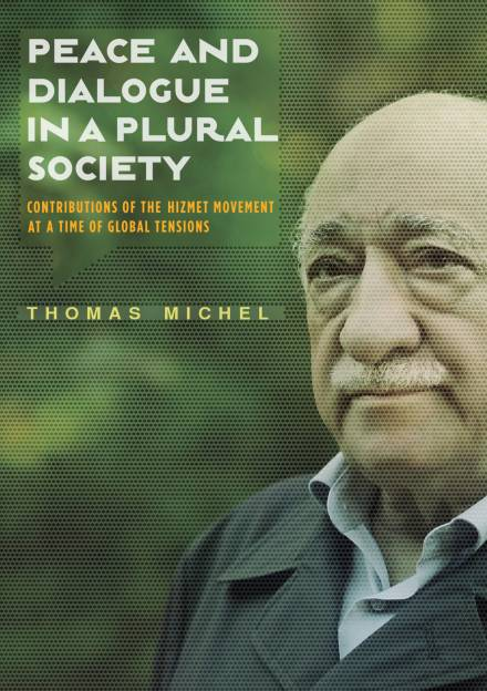 Book cover of Peace and Dialogue in a Plural Society by Thomas Michel