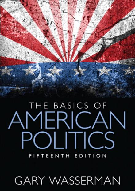 Book cover of The Basics of American Politics Fifteenth edition by Gary Wasserman.