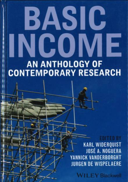 Book cover of Basic Income: an Anthology of Contemporary Research by Karl Widerquist