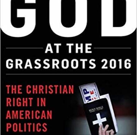 God at the Grassroots 2016: The Christian Right in American Politics