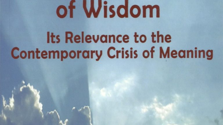 Philosophy as Love of Wisdom: Its Relevance to the Contemporary Crisis of Meaning