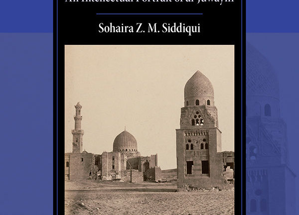 Law and Politics under the Abbasids: An Intellectual Portrait of al-Juwayni