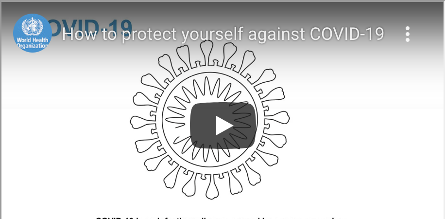 Video showing How To Protect Yourself against COVID-19