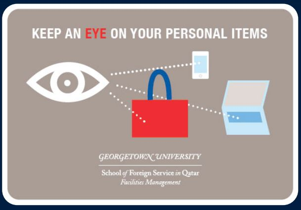 Image reads: Keep an eye on your personal items, and shows an eye outline looking at a bag, mobile and laptop