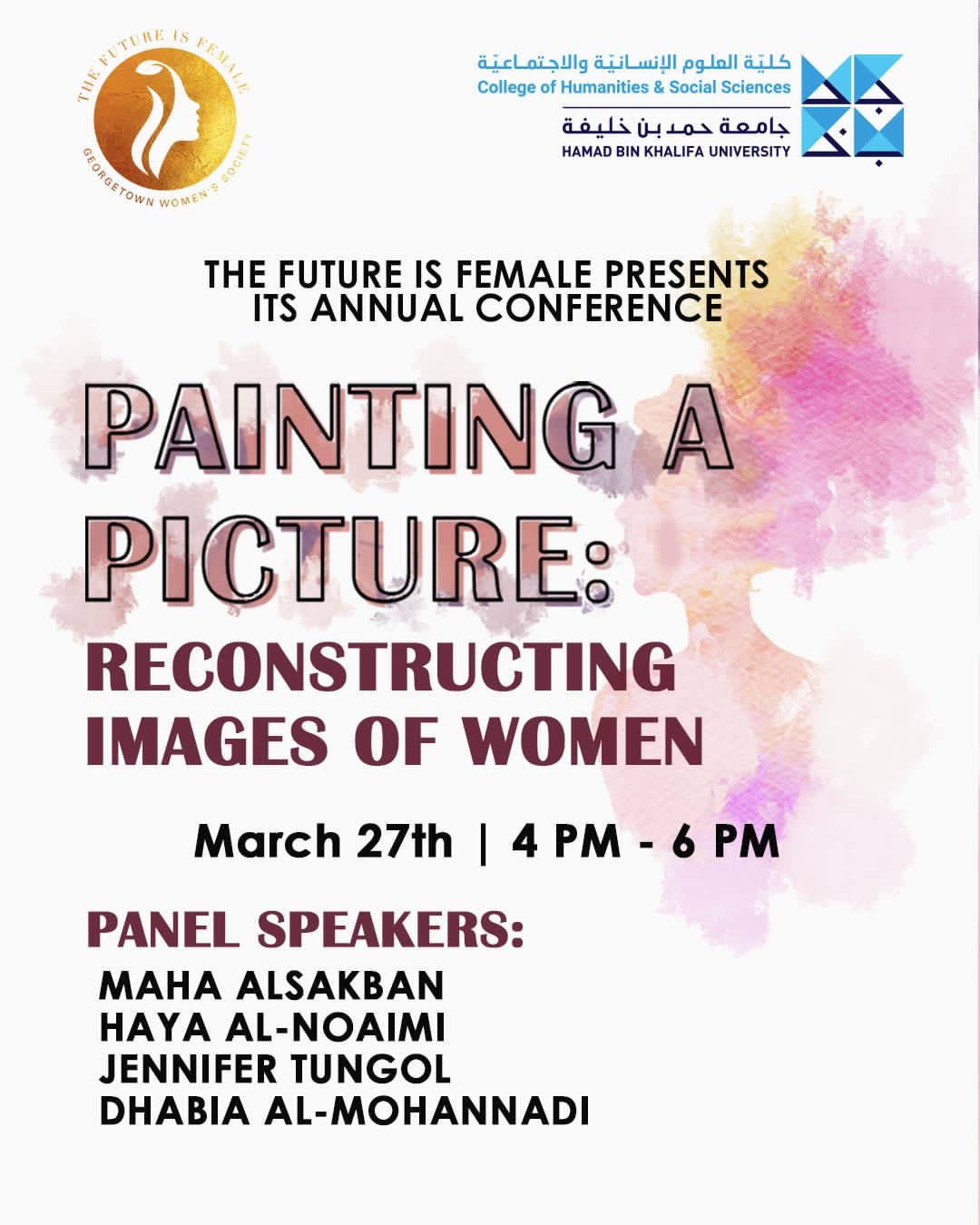 """Image has a logo of """"the future is female"""" on the top left, and HBKU logo on the top right, followed with event details, including name, time, date and speakers"""