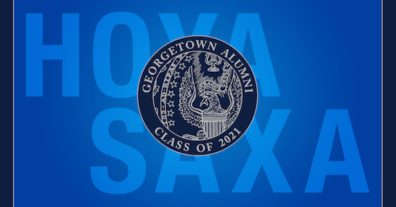 Image with the Georgetown seal with the words Hoya Saxa - Georgetown Alumni Class of 2021
