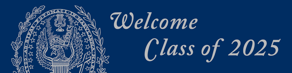 Image with the Georgetown University Seal with the words 'Welcome Class of 2025'