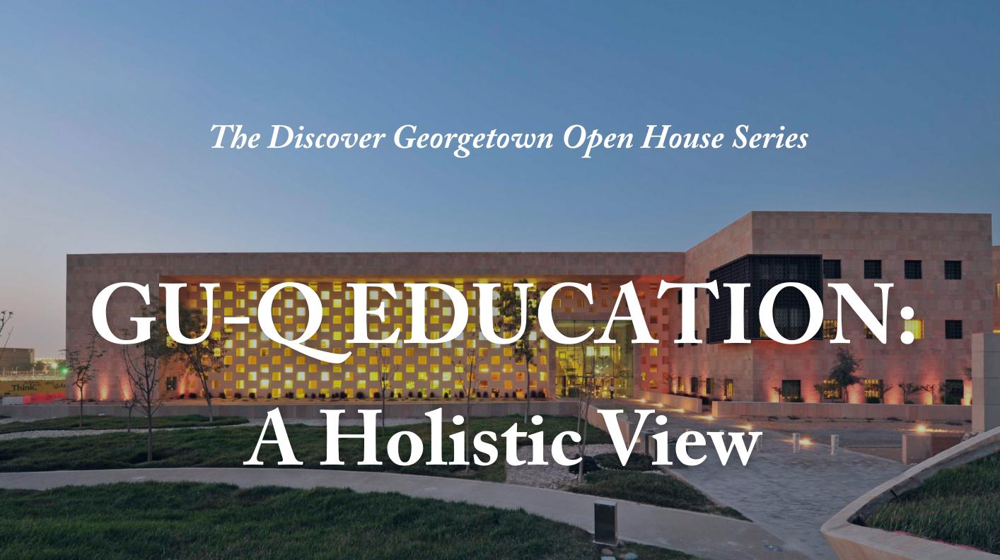 A GU-Q Education: A Holistic View
